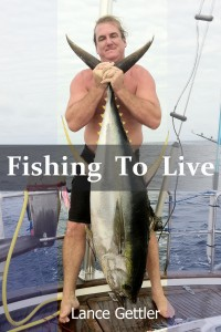 Fishing To Live, how to book, sailboat fishing, saltwater fishing