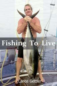Fishing To Live, how to fishing guide, fishing from sailboat